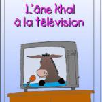 l'âne khal à la télévision